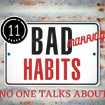 11 Bad Marriage Habits No One Talks About