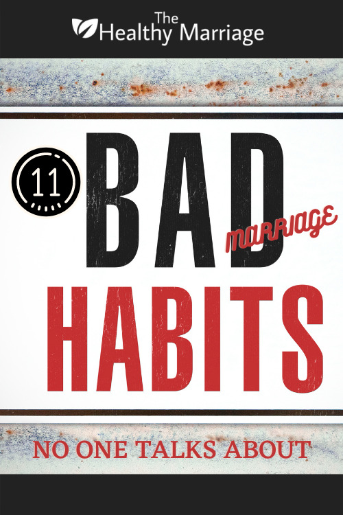 11 Bad Marriage Habits No One Talks About Pinterest Pin - small