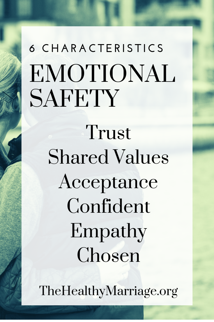 6 characteristics of emotional safety