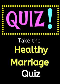 The Healthy Marriage Quiz