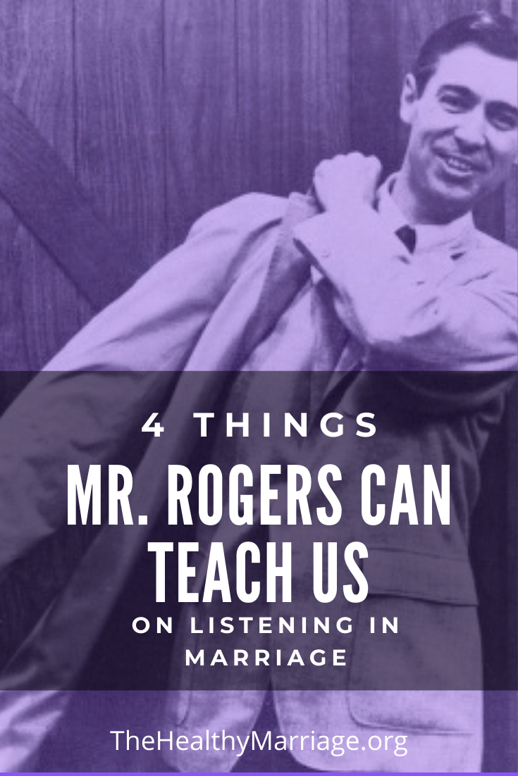 Pinterest Pin on 4 things Mr Rogers can teach us about listening in marriage