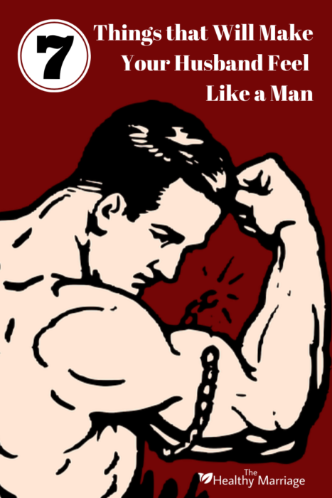 7 Things that Will Make Your Husband Feel Like a Man 2