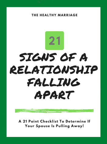 21 signs a relationship is falling apart checklist