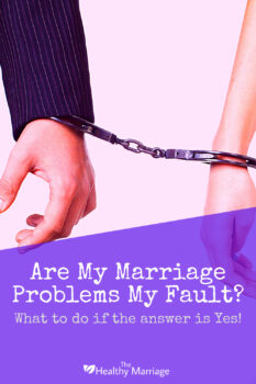What to do if you caused your marriage problems