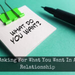 Note asking What Do You Want? Indicates asking for what you want in a relationship is imporant