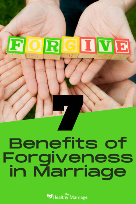 7 benefits of forgiveness in marriage