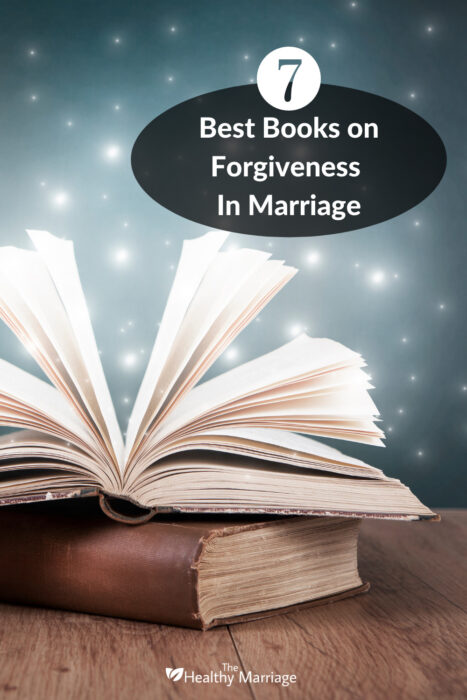 Our picks of the seven best books on forgiveness in marriage