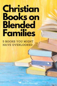 Christian Books on Blended Families pin 1