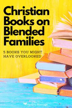 Christian Books on Blended Families pin 2