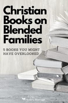 Christian Books on Blended Families pin 3