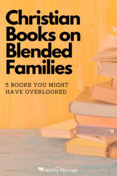 Christian Books on Blended Families pin 4