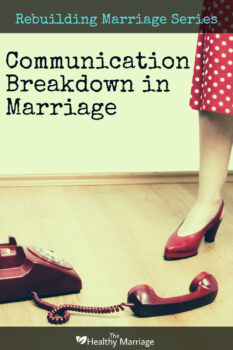 breakdown of communication in marriage