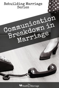 marriage communication breakdown