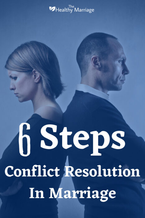 6 Steps to Conflict Resolution In Marriage Pinterest Pin