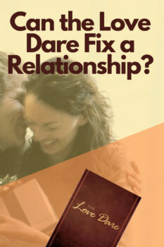 Copy of Can The Love Dare Fix A Relationship pinterest 5