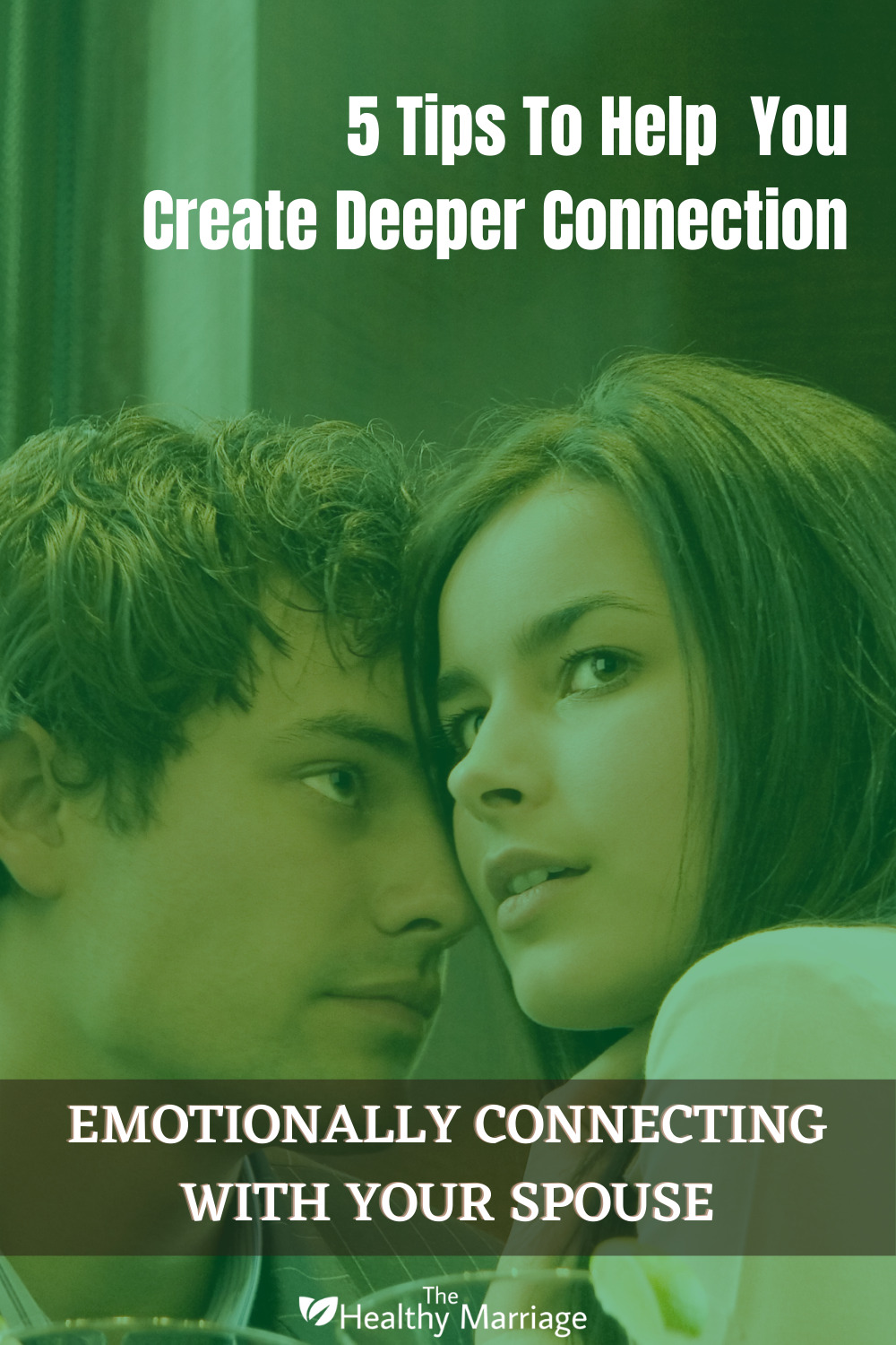 Emotionally Connecting With Your Spouse Pinterest Pin