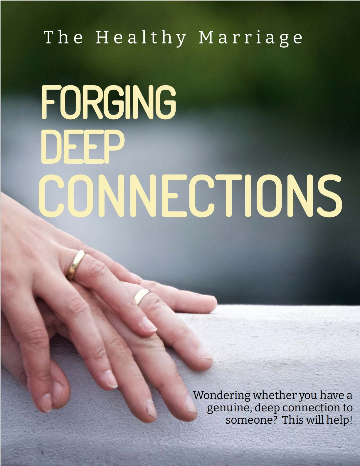 Forging Deep Connections eBook