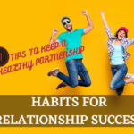 Habits for Relationship Success