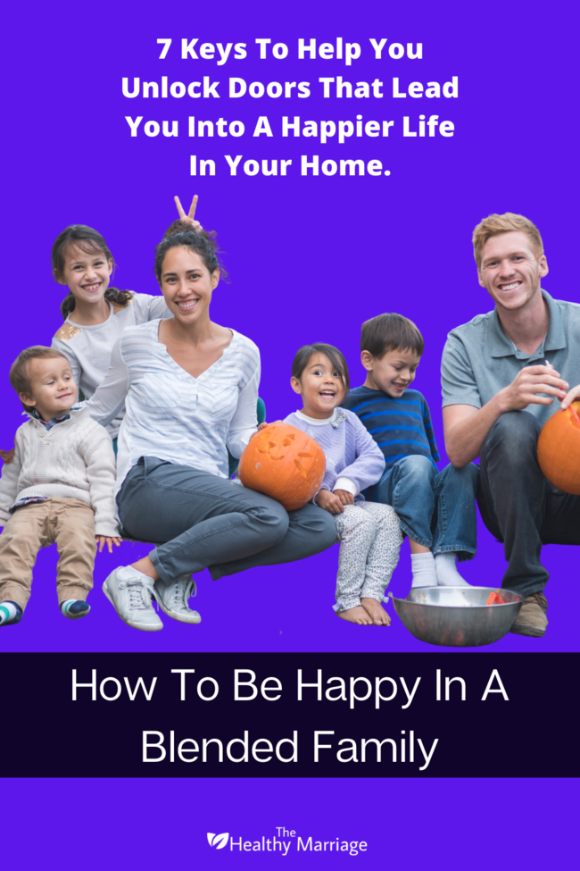How To Be Happy In A Blended Family Pin - 650