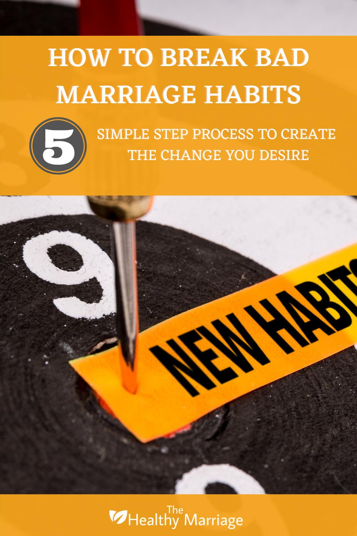 How To Break Bad Marriage Habits Pinterest Pin