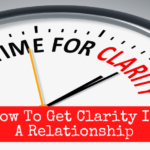 Time for Clarity in Your Relationshipk