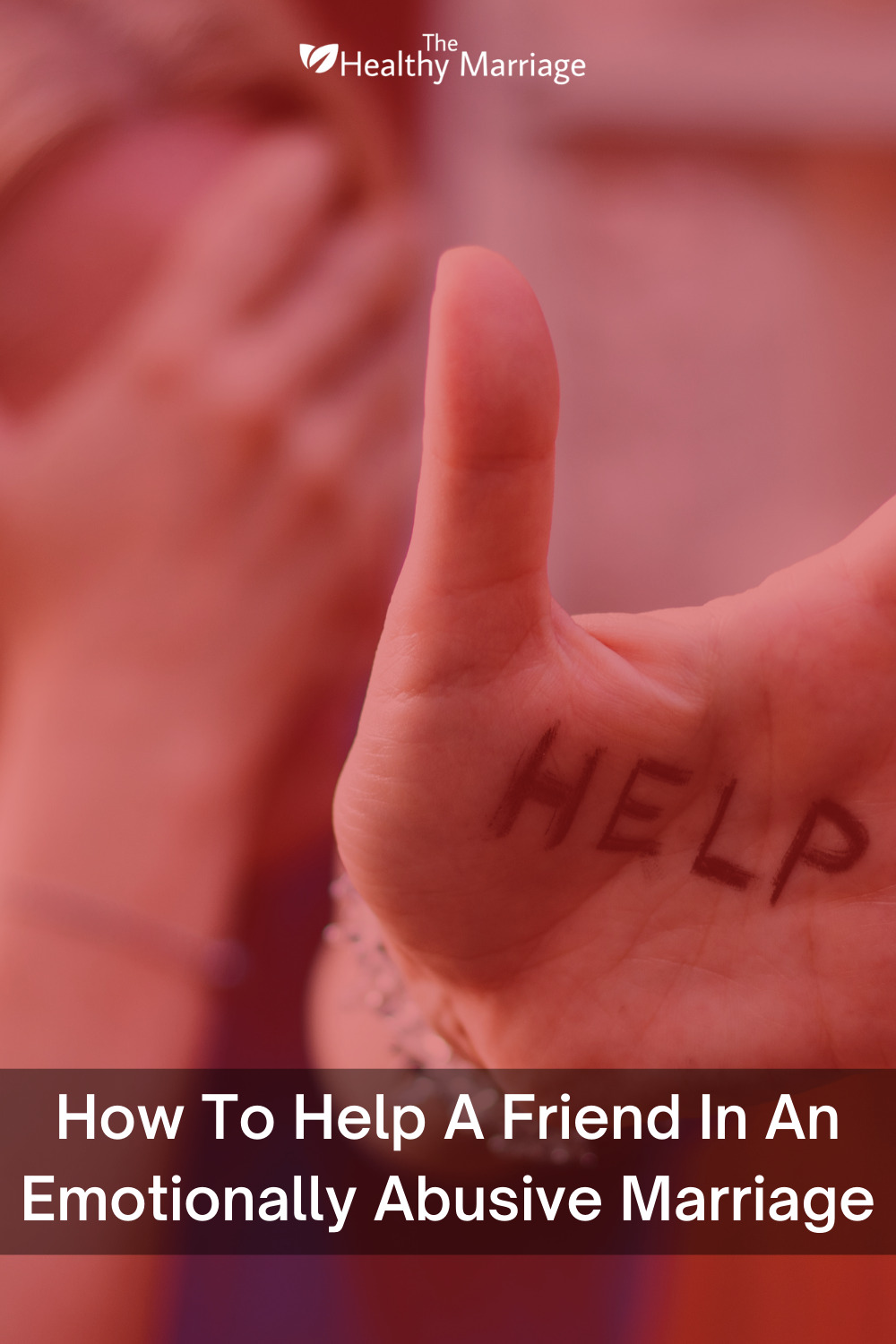 How To Help A Friend In An Emotionally Abusive Marriage Pinterest Pin