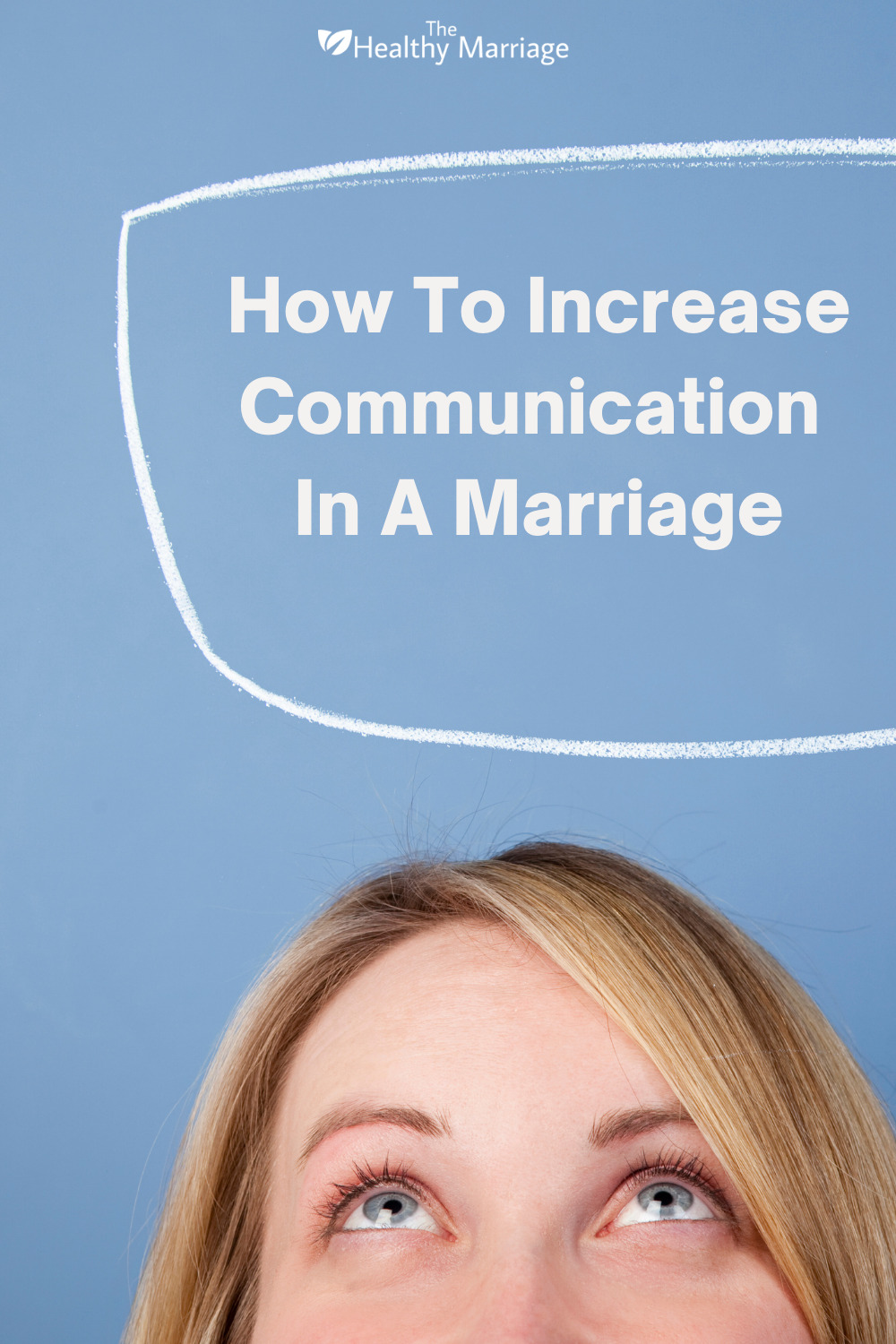 How To Increase Communication In A Marriage Pinterest Pin