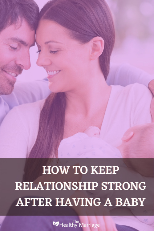 How To Keep Relationship Strong After Having A Baby Pinterest Pin