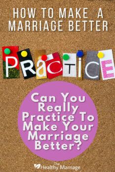 Can you practice to make a marriage better