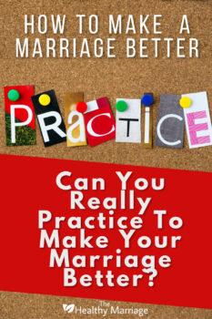 Practice to make a marriage better
