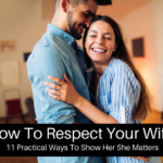 How To Respect Your Wife