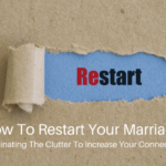 How To Restart Your Marriage