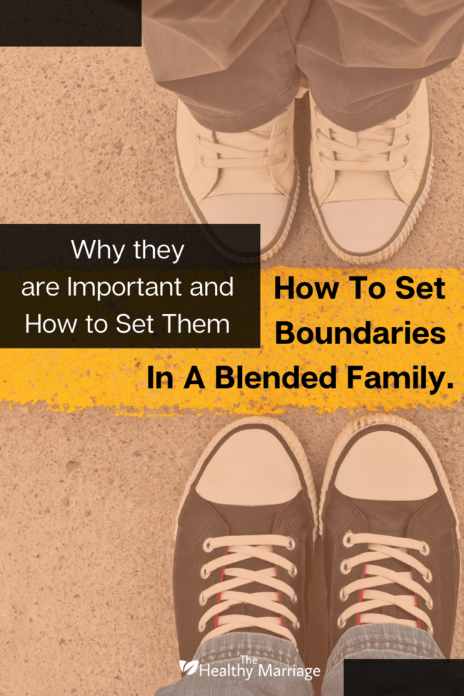 How To Set Boundaries In A Blended Family Pin - 650