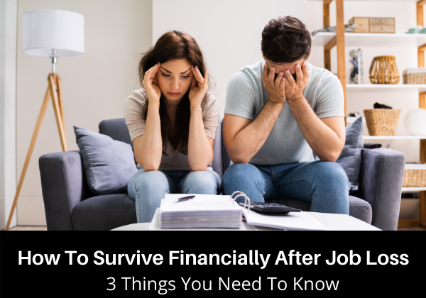 How To Survive Financially After Job Loss