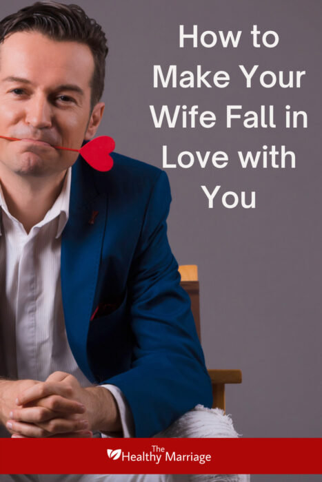 How to Make Your Wife Fall In Love With You Pinterest Pin