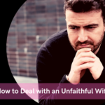 How to deal with an unfaithful wife