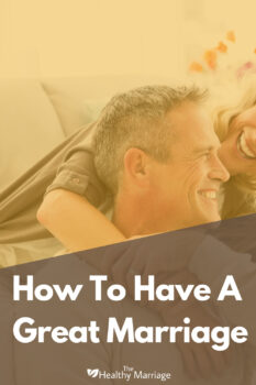 How to make your marriage great