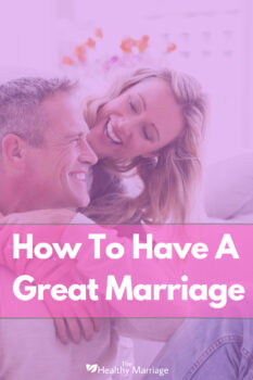 What it takes to have a great marriage