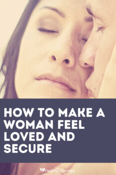 How to make a woman feel loved and secure