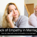 Lack of Empathy in Marriage