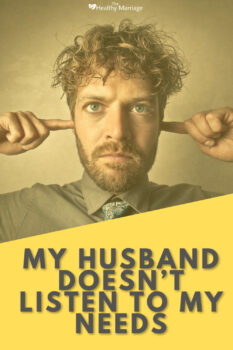 My Husband Doesnt Listen to my Needs Pinterest 3