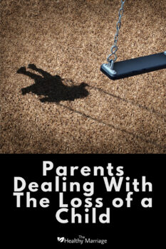 Losing a Child is the Most Painful Experience