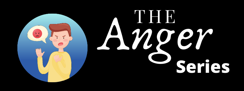 The Anger Series