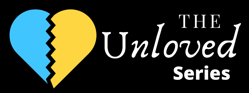 The Unloved Series