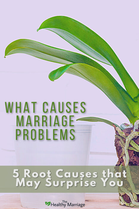 5 root causes of marriage problems