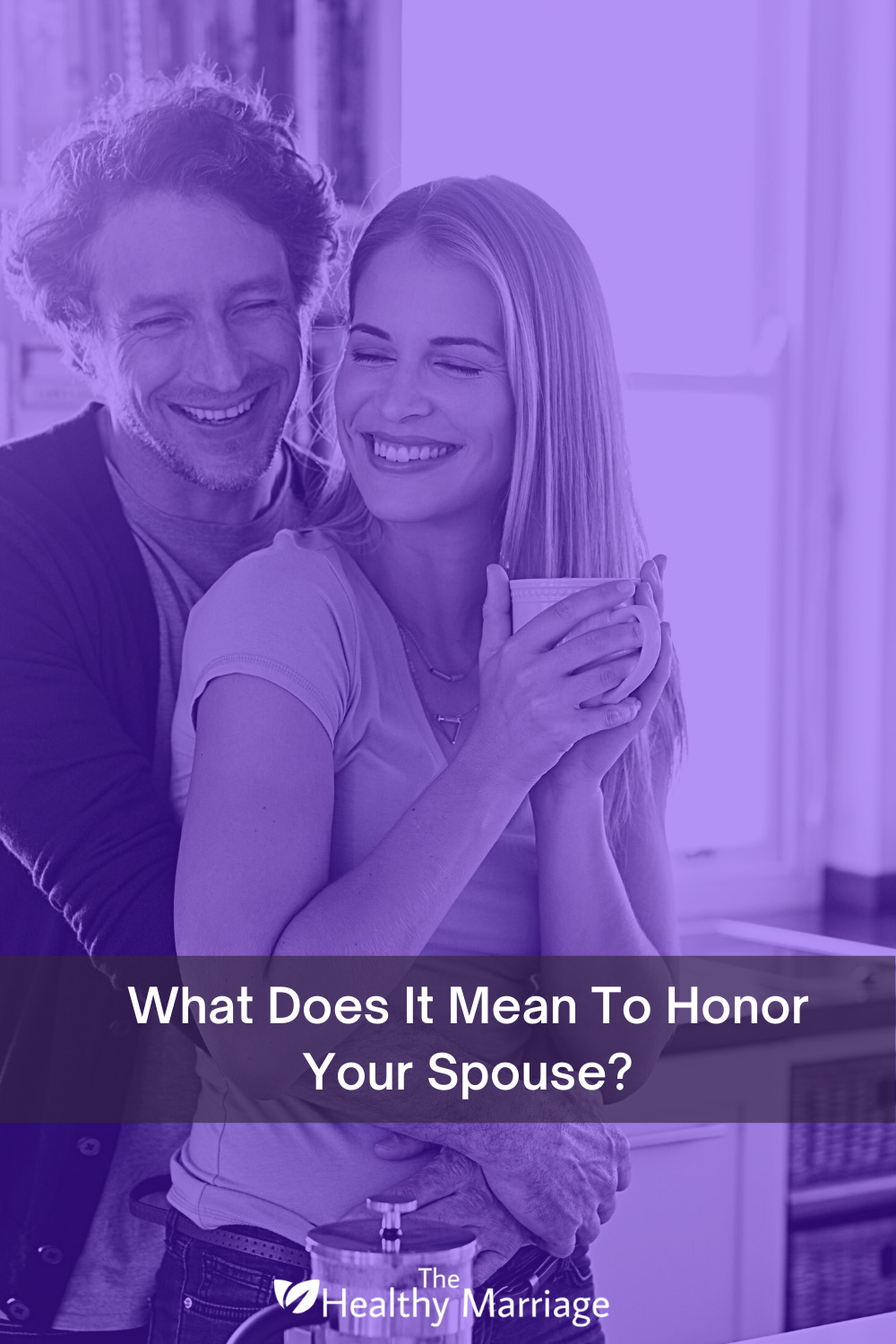 What does it mean to honor your spouse?