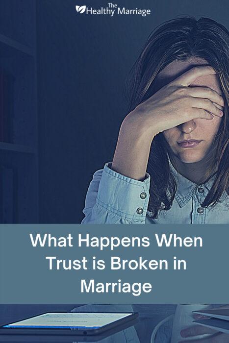 What Happens When Trust is Broken in Marriage Pinterest Pin