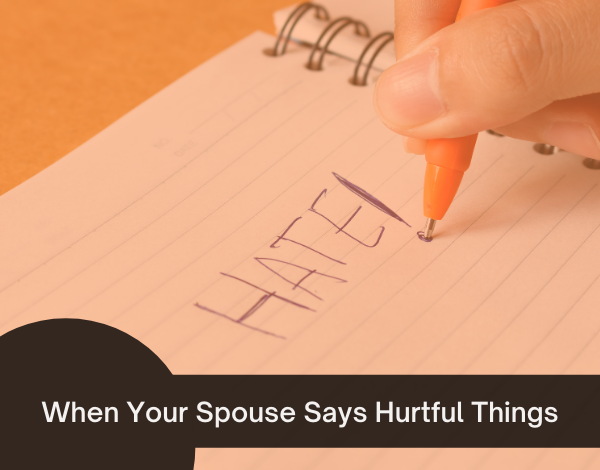 Things wife hurtful when says your What To