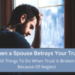When a Spouse Betrays Your Trust