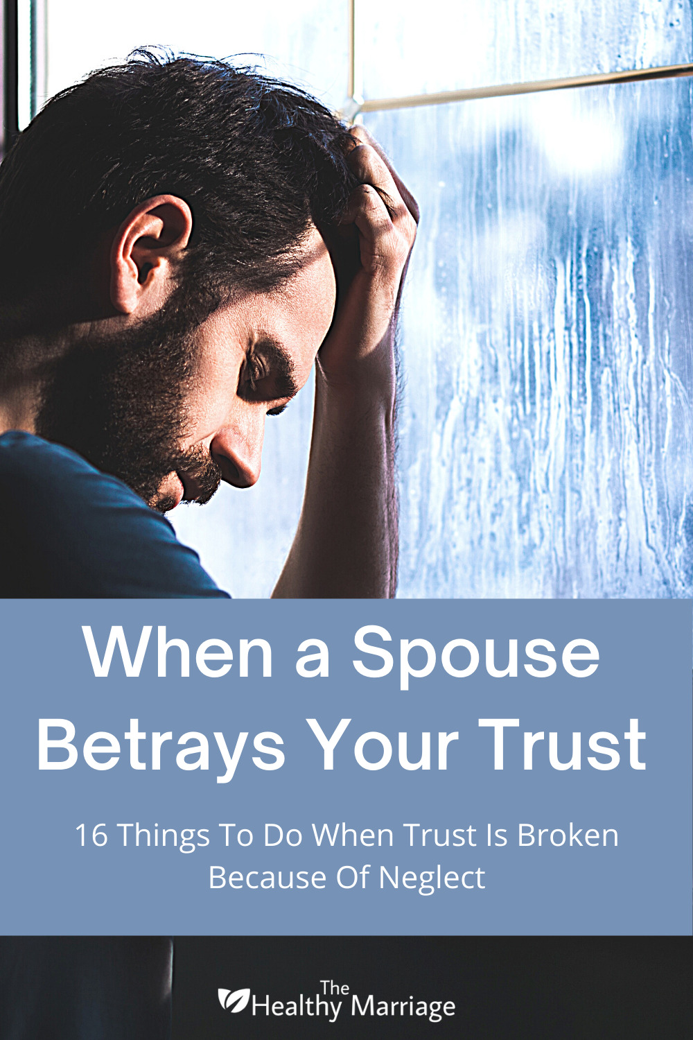 _When a Spouse Betrays Your Trust Pinterest Pin